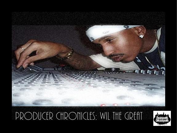 ProducerChroniclesWilTheGreat